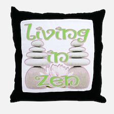 Living in Zen Throw Pillow