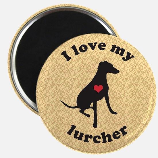 I Love my lurcher - Magnet