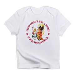 Everything's Got a Moral Infant T-Shirt