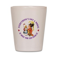 Everything's Got a Moral Shot Glass