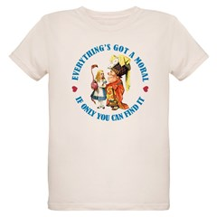 Everything's Got a Moral T-Shirt