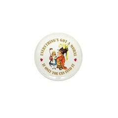 Everything's Got a Moral Mini Button (100 pack)