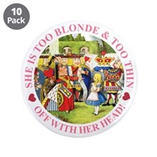 """She is Too Blonde 3.5"""" Button (10 pack)"""