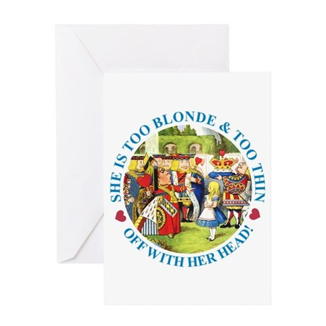She is Too Blonde Greeting Card