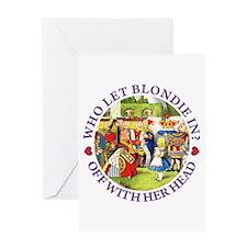 Who Let Blondie In? Greeting Card