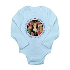 In This Crazy Place Long Sleeve Infant Bodysuit