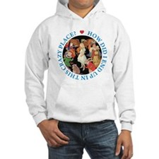 In This Crazy Place Hoodie Sweatshirt