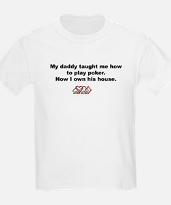 Daddy taught me how to play poker... Kids T-Shirt