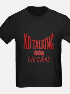 No Talking During Game T