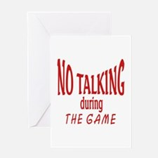 No Talking During Game Greeting Card