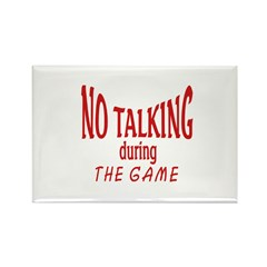 No Talking During Game Rectangle Magnet (100 pack)