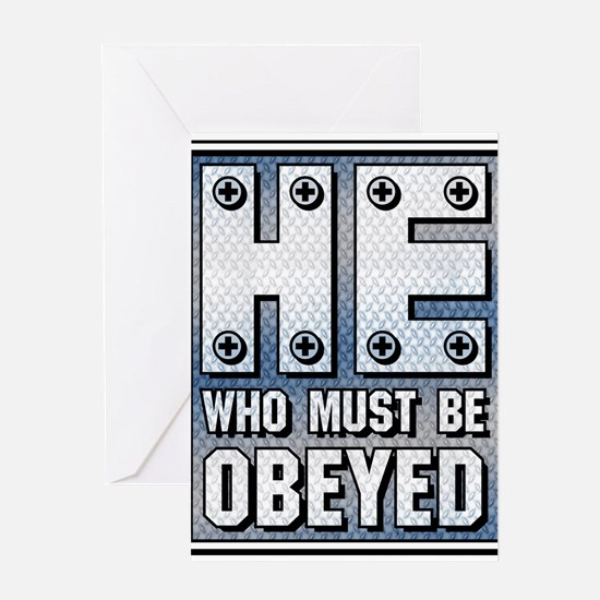 He who must be Obeyed Greeting Card