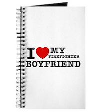 I love my Firefighter Boyfriend Journal