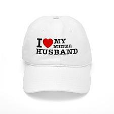 I love my Miner Husband Baseball Cap