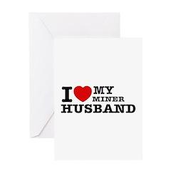 I love my Miner Husband Greeting Card