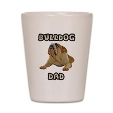 Bulldog Dad Shot Glass
