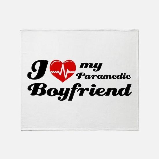 I love my Paramedic Boyfriend Throw Blanket