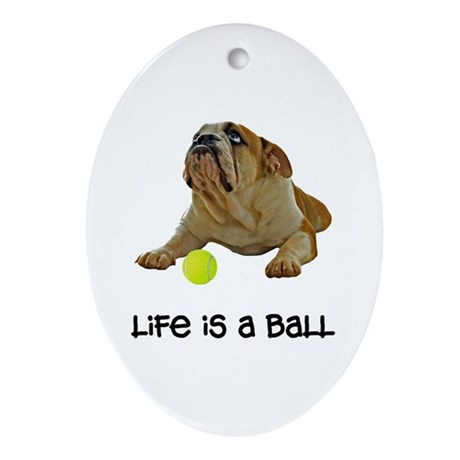 Bulldog Life Ornament (Oval)