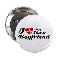 """I love my Nurse Boyfriend 2.25"""" Button"""