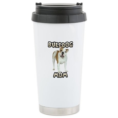Bulldog Mom Stainless Steel Travel Mug