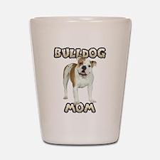 Bulldog Mom Shot Glass