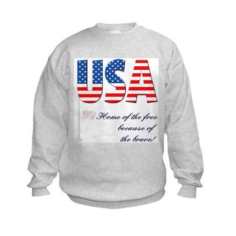 Because of the Brave Kids Sweatshirt