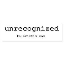 """""""unrecognized"""" Bumper Bumper Sticker"""