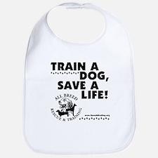 Train a dog, Save a Life! Bib