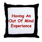 Out Of Mind Experience Throw Pillow
