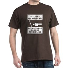 Drag Across Finish Line T-Shirt