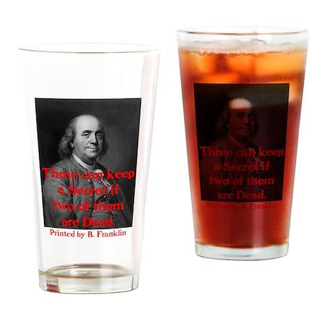 Ben Franklin: Keeping a Secre Drinking Glass