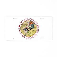I'm Late, I'm Late! Aluminum License Plate