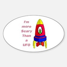 The Scarier Than a UFO Oval Decal