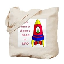 The Scarier Than a UFO Tote Bag