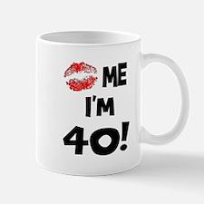 Kiss Me I'm 40 Mug