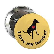 "I Love My Lurcher 2.25"" Button"