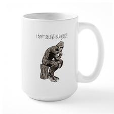 I DON'T BELIEVE IN MYSELF Mug