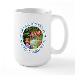 I'm Mad, You're Mad Mug