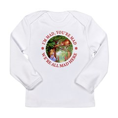 I'm Mad, You're Mad Long Sleeve Infant T-Shirt