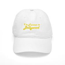 I'm Famous in Bollywood Baseball Cap