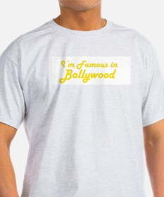 I'm Famous in Bollywood Ash Grey T-Shirt