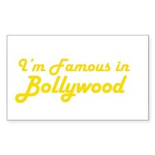 I'm Famous in Bollywood Rectangle Decal