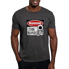 Warning Tuba Player T-Shirt