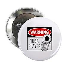 "Warning Tuba Player 2.25"" Button"