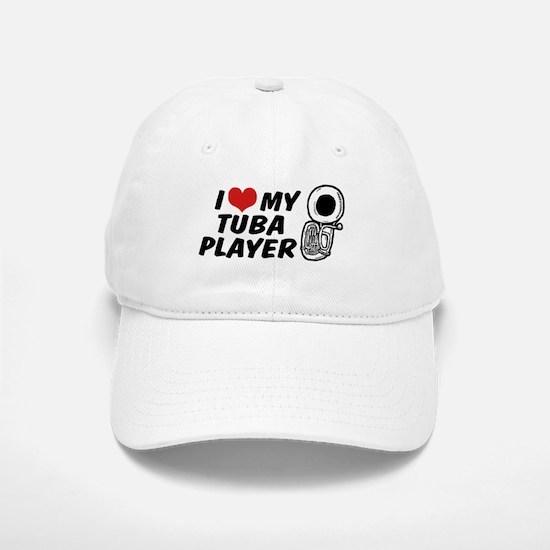 I Love My Tuba Player Baseball Baseball Cap