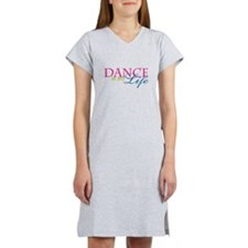 Dance Life Women's Nightshirt