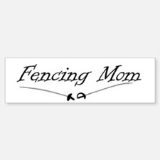 Fencing Mom bumper sticker