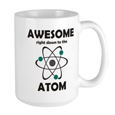 Awesome Right Down to the Ato Mug