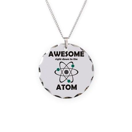 Awesome Right Down to the Ato Necklace Circle Char