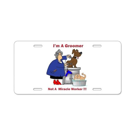 Not a miracle worker Aluminum License Plate
